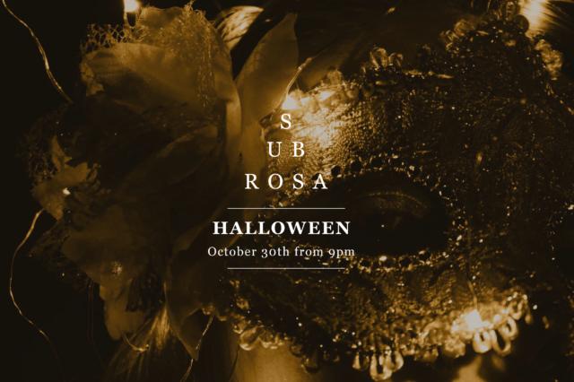 Sub Rosa Halloween 2021