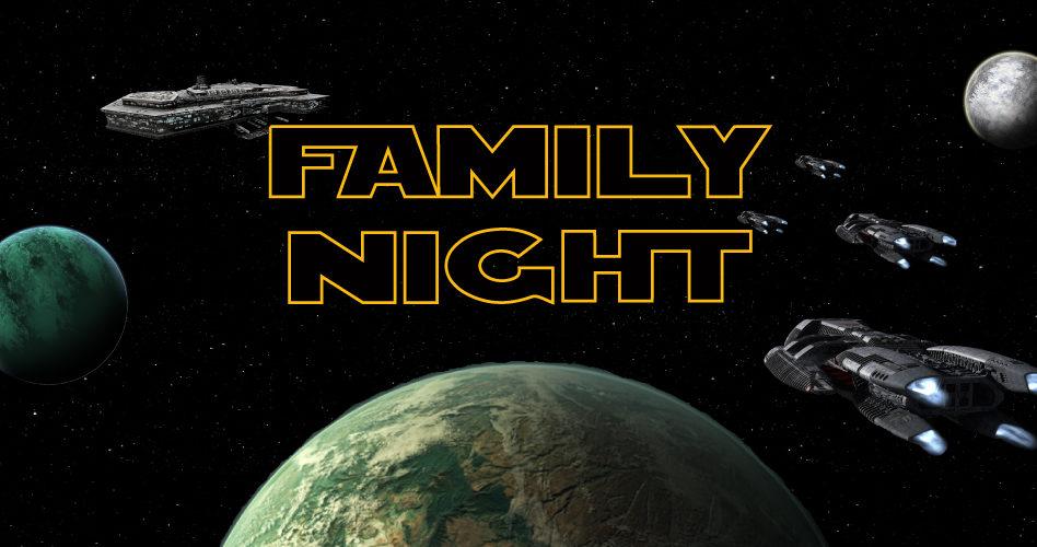 Star Wars Family Night