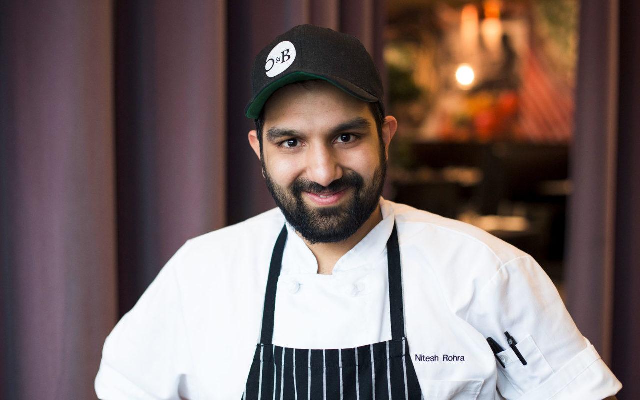 O&B Oakville Chef Nitesh Rohra